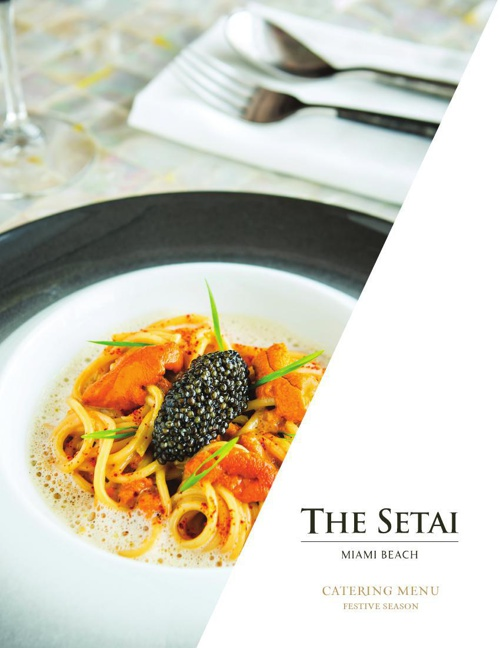 The Setai, Miami Beach - Special Events Holiday Catering Menu