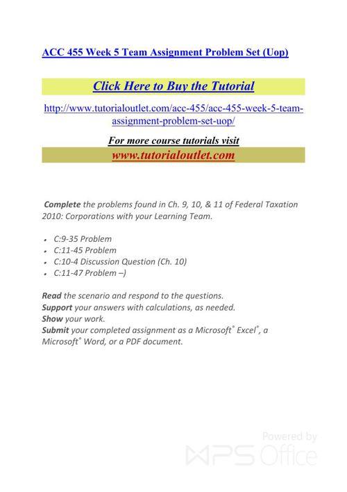 ACC 455 Week 5 Team Assignment Problem Set