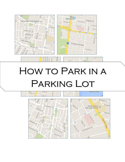 How to Park in a Parking Lot