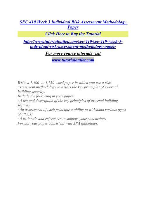 SEC 410 Week 3 Individual Risk Assessment Methodology Paper