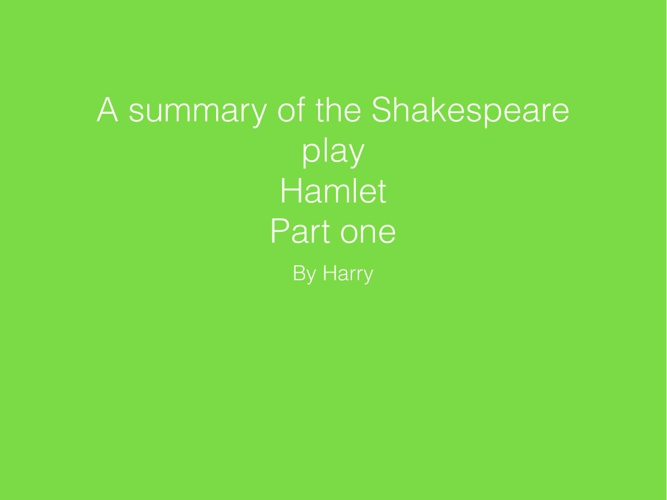 Hamlet Part One by Harry