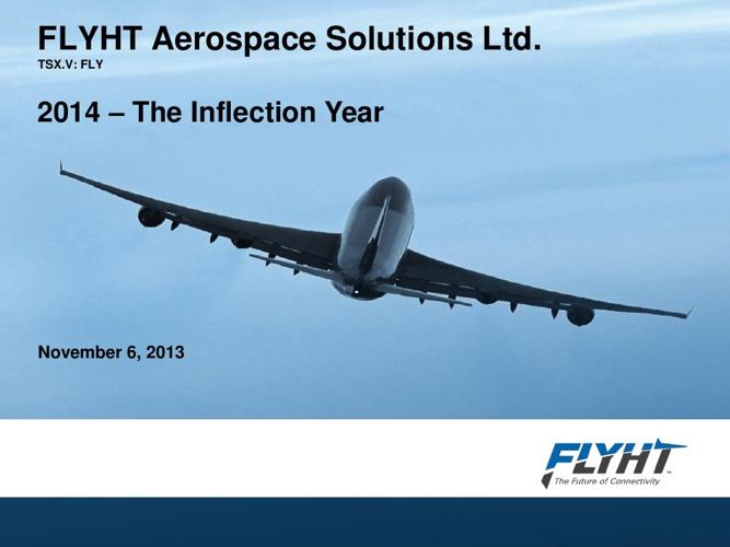 November 2013 - FLYHT Investor Presentation