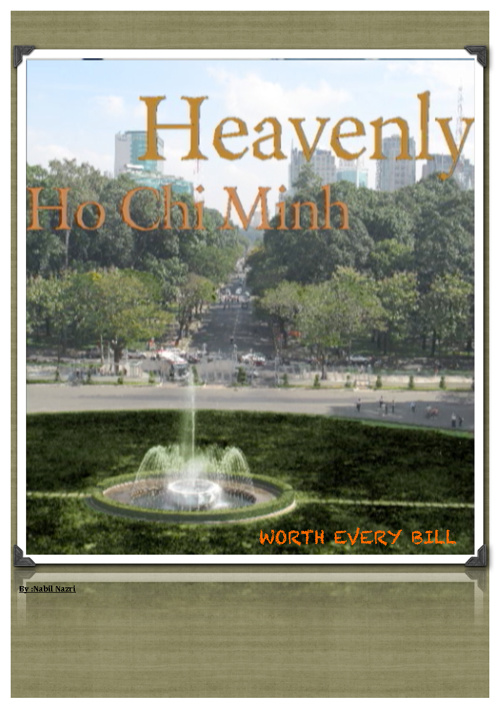 Heavenly Ho Chi Minh, By: Nabil Nazri