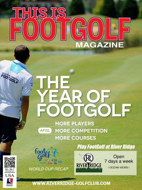 River Ridge This is FootGolf Magazine - February 2016