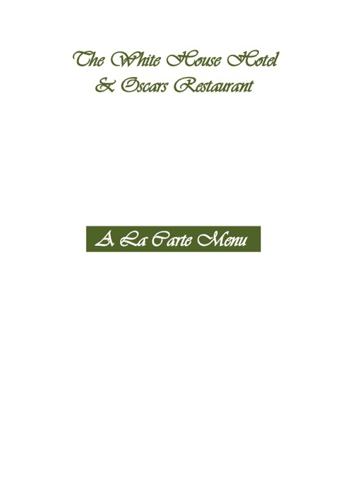 The White House Hotel and Oscars Restaurant Telford Menus