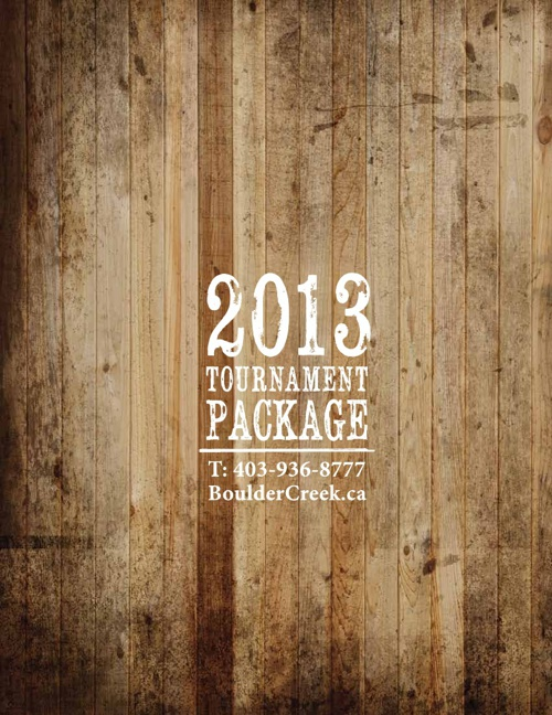 Boulder Creek Tournament Package 2013