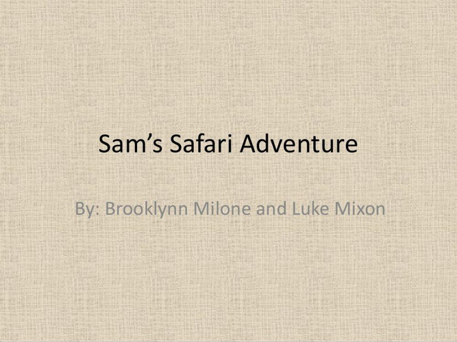Sam's Safari Adventure