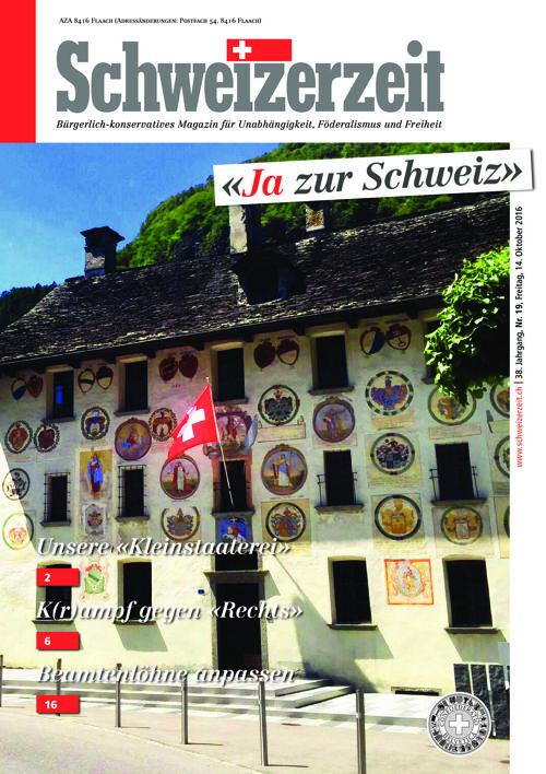 Schweizerzeit Nr. 19 vom 14.10.2016