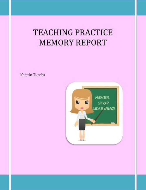 Teaching Practice Memory Report