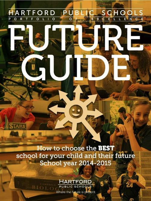 Hartford Public Schools - Future Guide - English