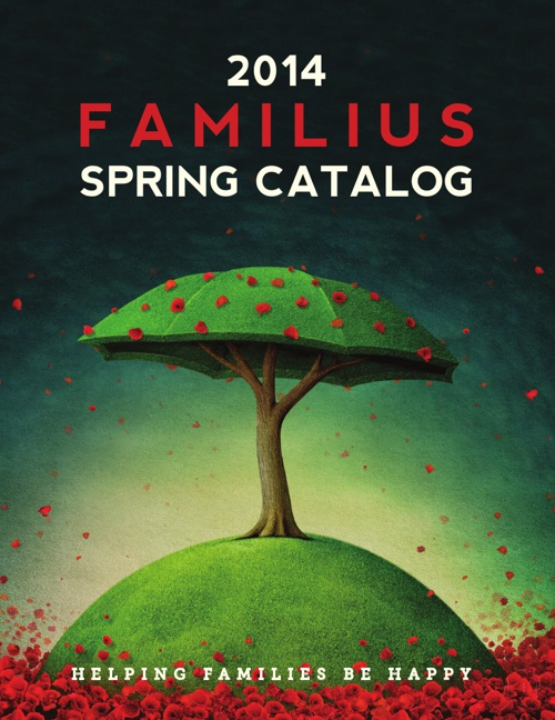 Familius Spring 2014 Catalog