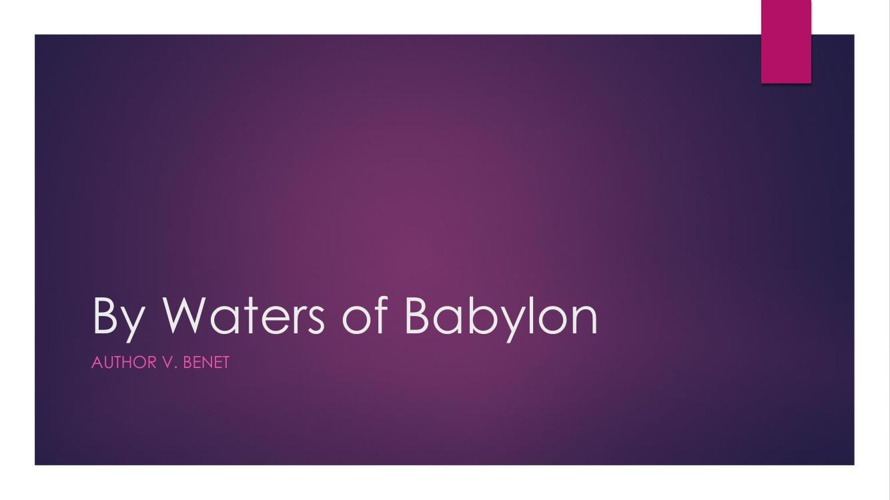 By Waters of Babylon cx