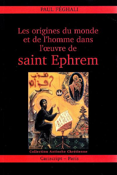 Les Origines dans l'Œuvre de Saint Ephrem