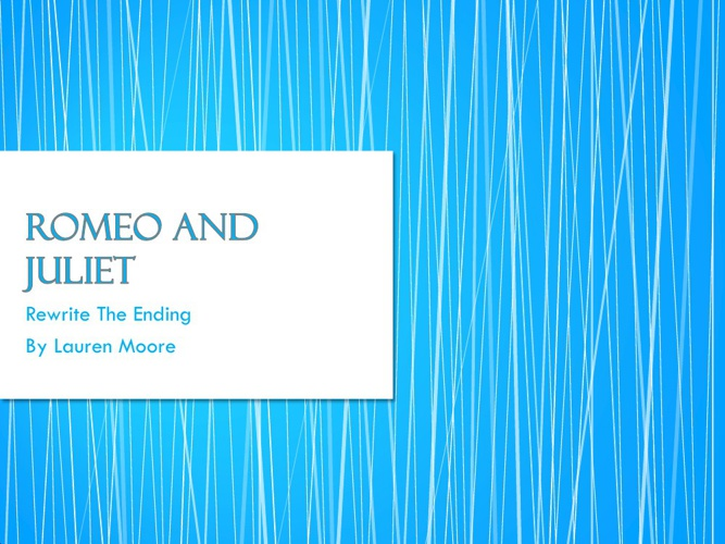 romeo and juliet rewrite
