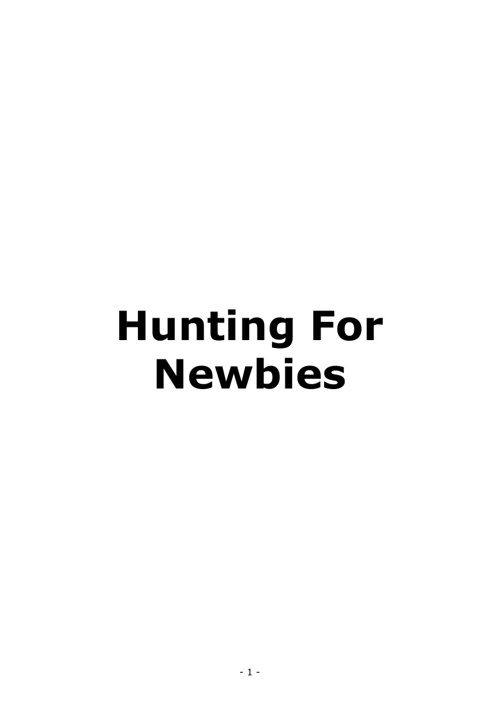 Hunting For Newbies