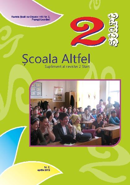 Școala Altfel - suplimentul revistei 2 Start, aprilie 2012