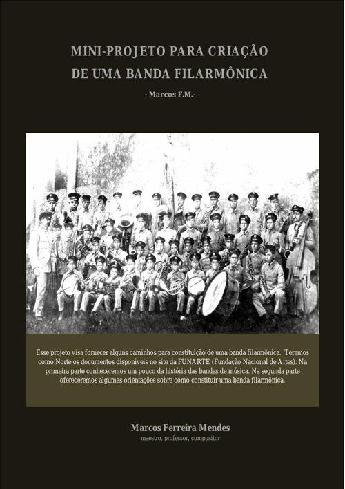 MINI-PROJETO-PARA-CRIAÇÃO-DE-UMA-BANDA-FILARMÔNICA
