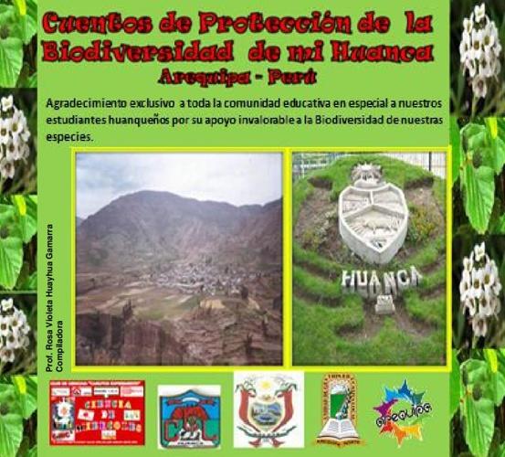 Cuentos de protección de la Biodiversidad de mi Huanca,Arequipa-