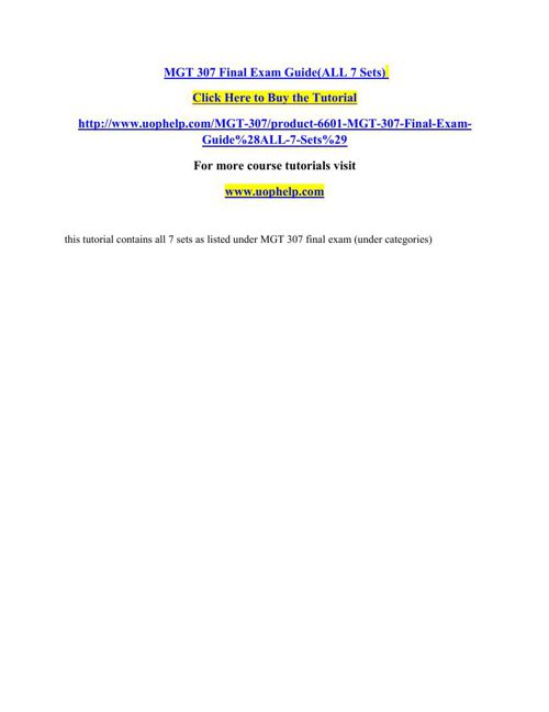 MGT 307 Final Exam Guide