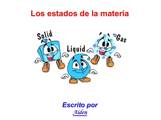 Aiden states of matter spanish