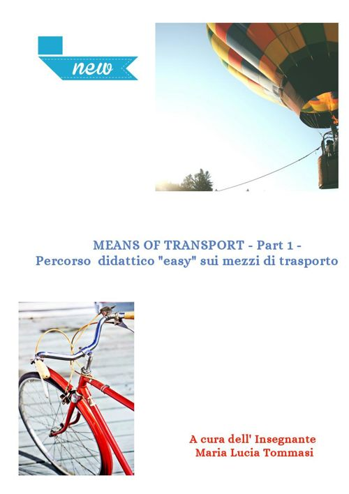 MEANS OF TRANSPORT- PART 1-
