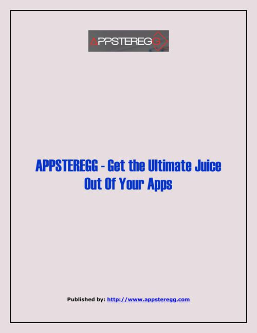 APPSTEREGG - Get The Ultimate Juice Out Of Your Apps