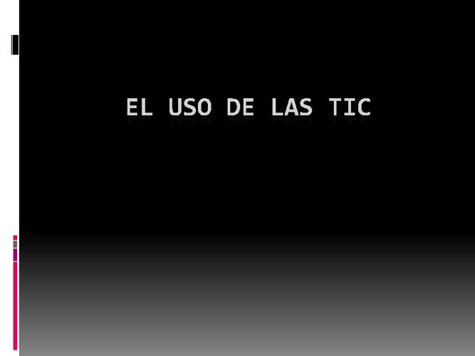 EL USO DE LAS TIC