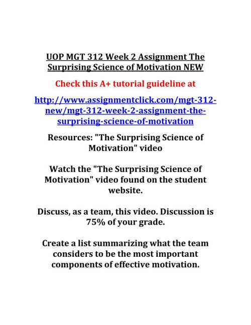 UOP MGT 312 Week 2 Assignment The Surprising Science of Motivati