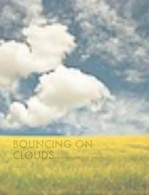 Bouncing On Clouds Mathina's Anthology