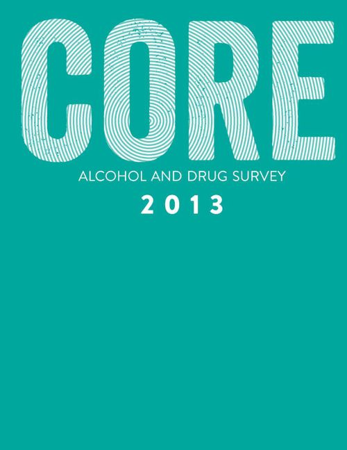 CORE Alcohol and Drug Survey 2013