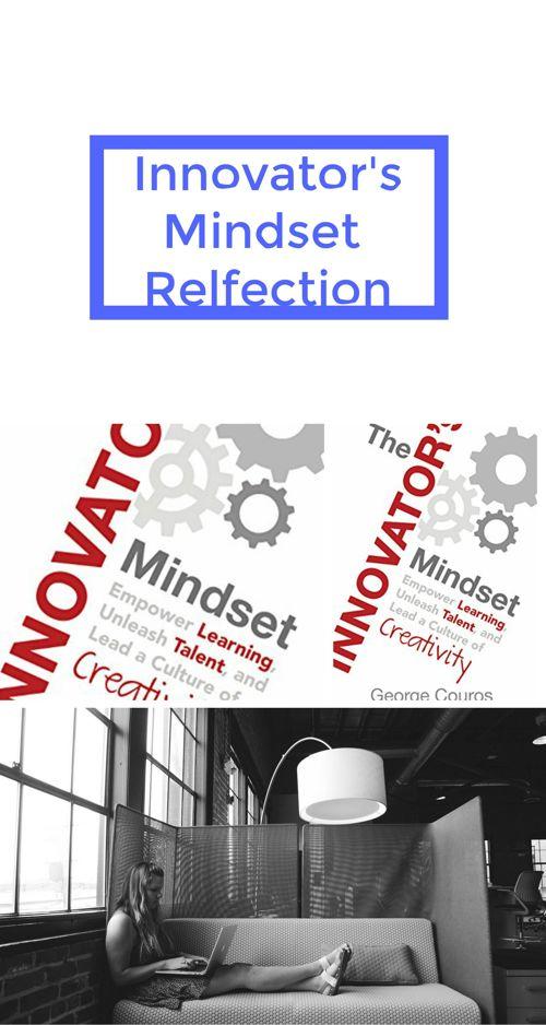Innovator's Mindset Final Reflection