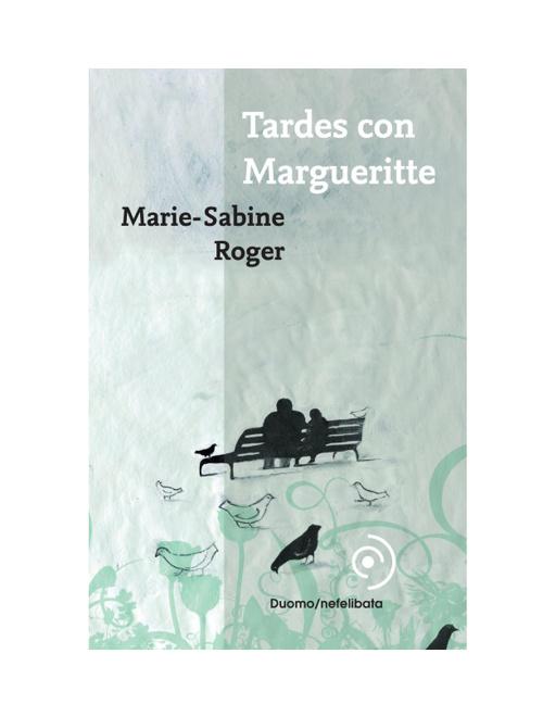 Tardes Con Margueritte - Marie-sabine Roger