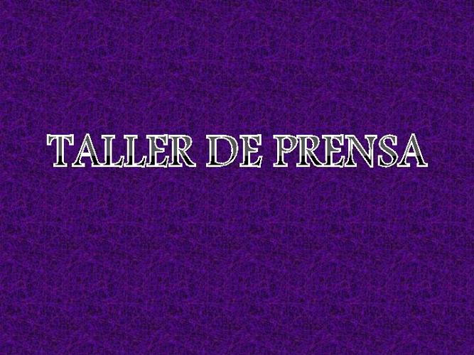 Taller prensa 2
