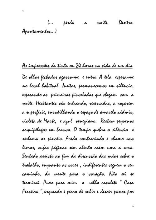 AS IMPRESSÕES DA TINTA OU UM DIA NA VIDA DE 24 HORAS