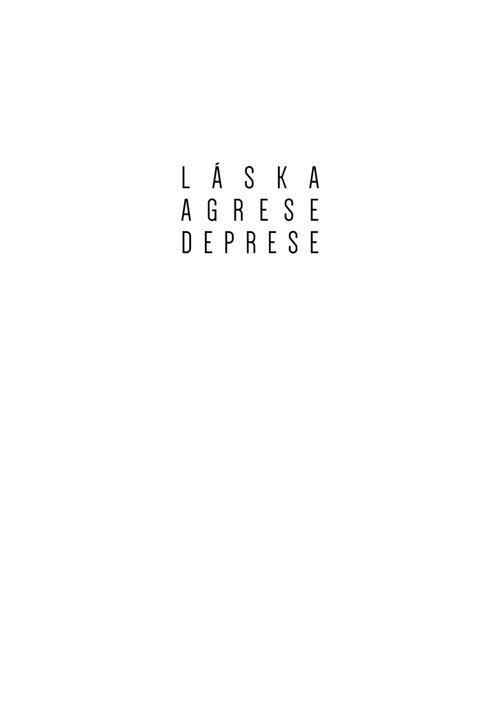 Láska agrese deprese