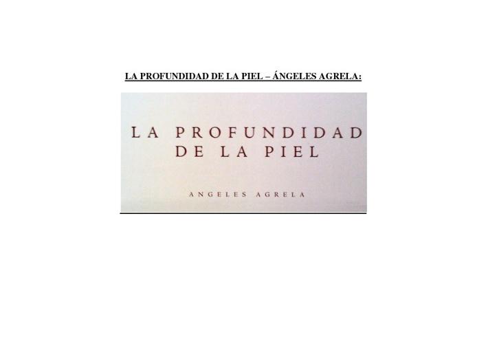 LA PROFUNDIDAD DE LA PIEL - Ángeles Agrelo