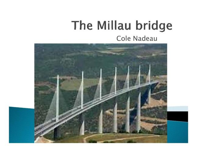 The Millau Bridge