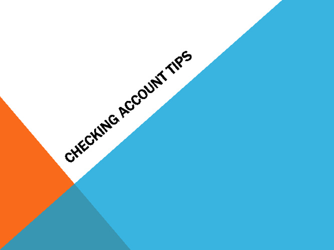 Checking Account Tips
