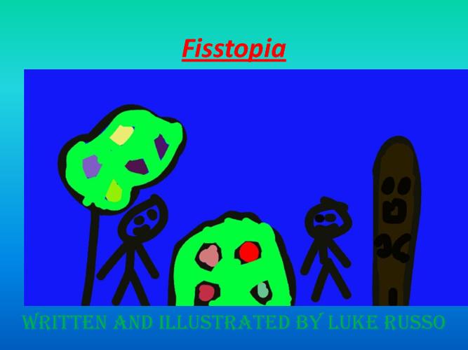 Fisstopia