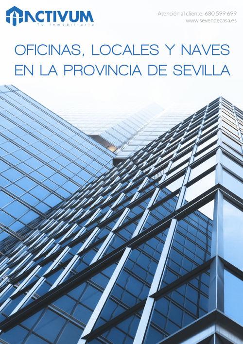 Oficinas, locales y naves en la provincia de Sevilla