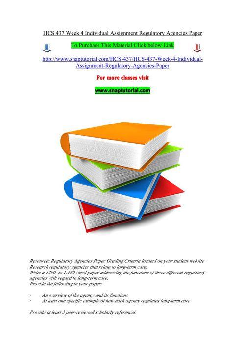 HCS 437 Week 4 Individual Assignment Regulatory Agencies Paper