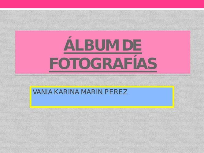 ÁLBUM DE FOTOGRAFÍAS 16