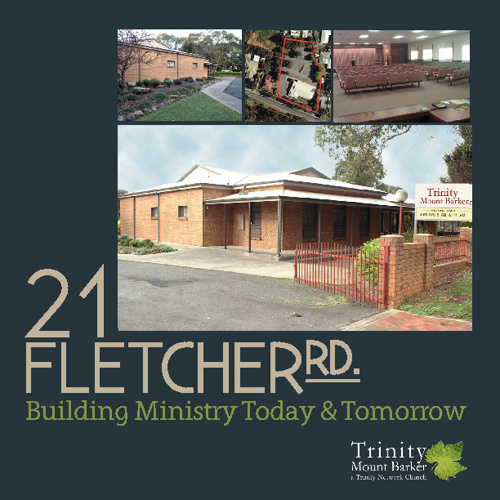 21 Fletcher Rd: Building Ministry Today and Tomorrow