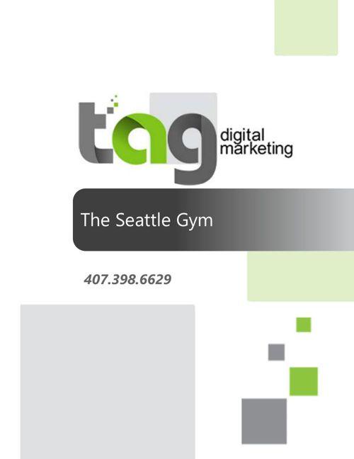 The Seattle Gym Marketing Proposal_20151015