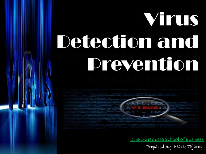 PPT Exercise -Virus Detection and Prevention