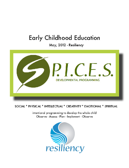 Resiliency: S.P.I.C.E.S. - May 2012