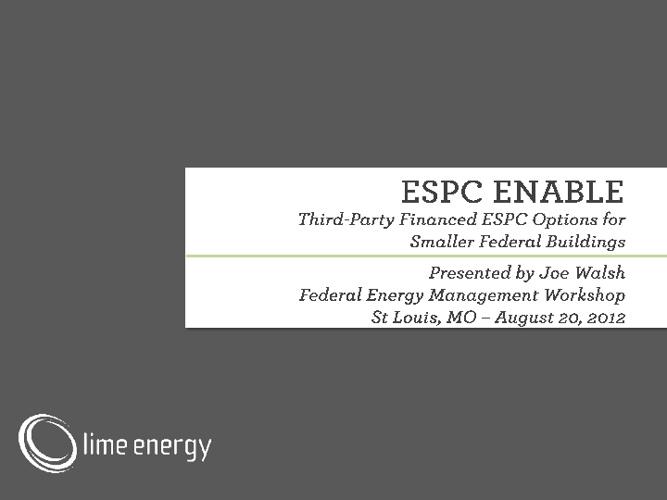 ESPC ENABLE Briefing Presentation