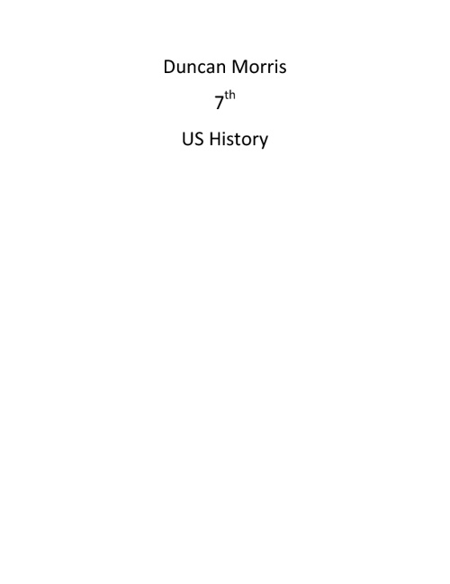 Copy (3) of Duncan Morris 7th US History