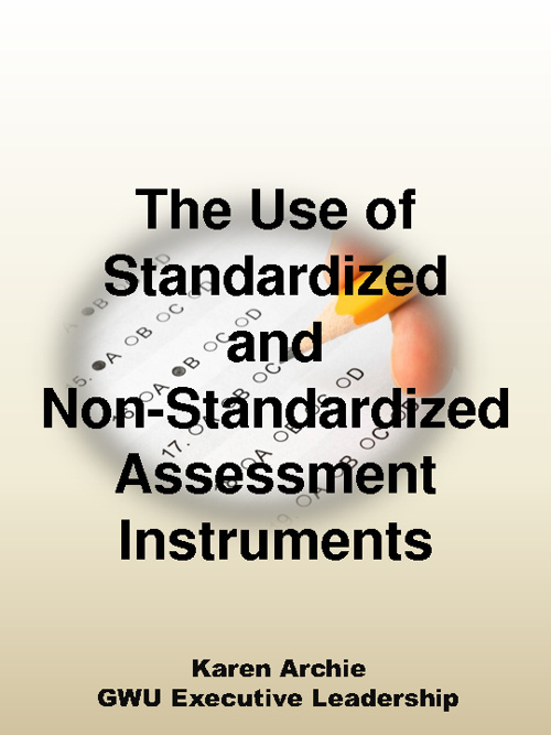 Standardized and Non Standardized Assessments
