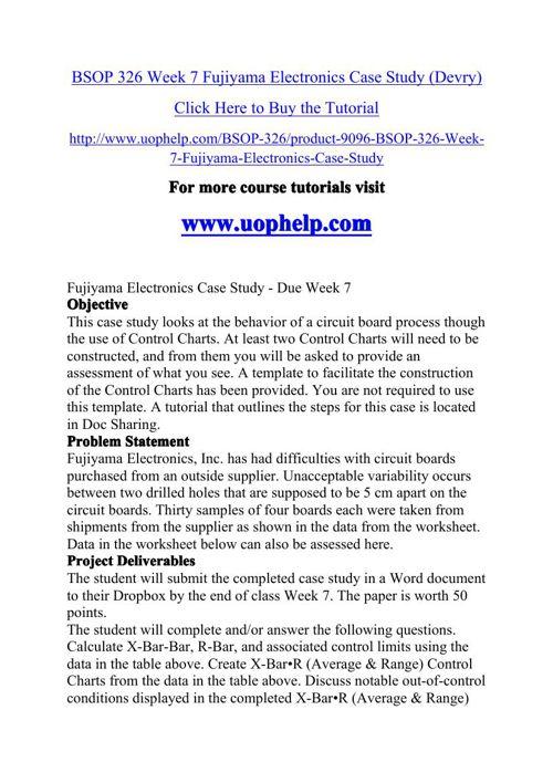 BSOP 326 Week 7 Fujiyama Electronics Case Study (Devry)